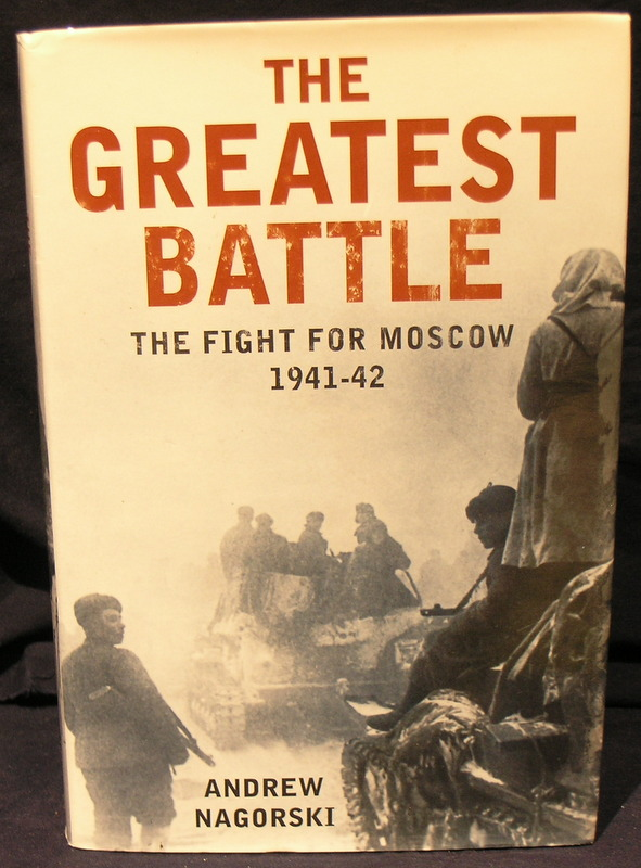 Image for The Greatest Battle: The Battle for Moscow, 1941-2