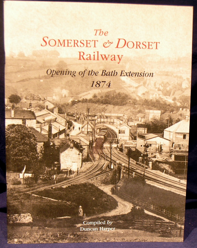 Image for The Somerset and Dorset Railway: Opening of the Bath Extension, 1874