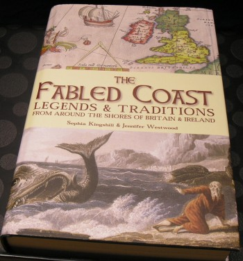 Image for The Fabled Coast: Legends & traditions from around the shores of Britain & Ireland