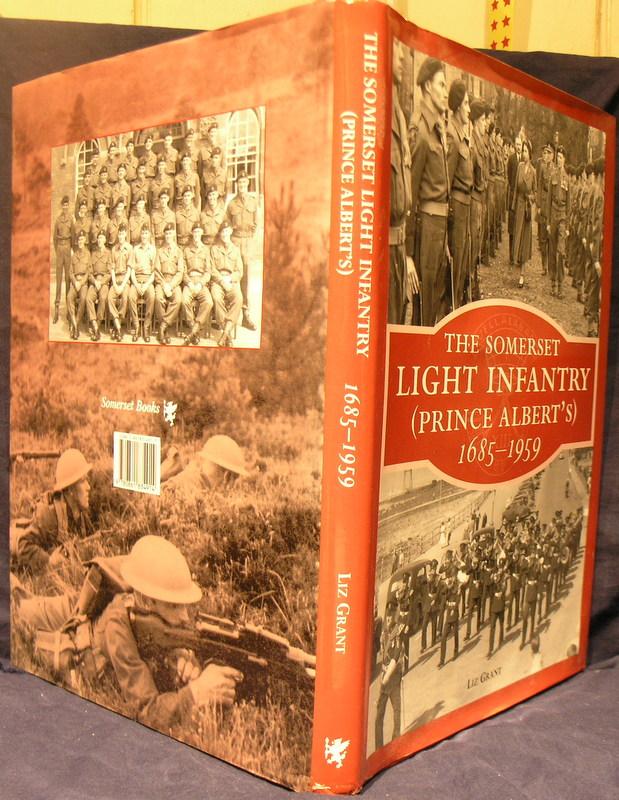 The Somerset Light Infantry 1685-1959