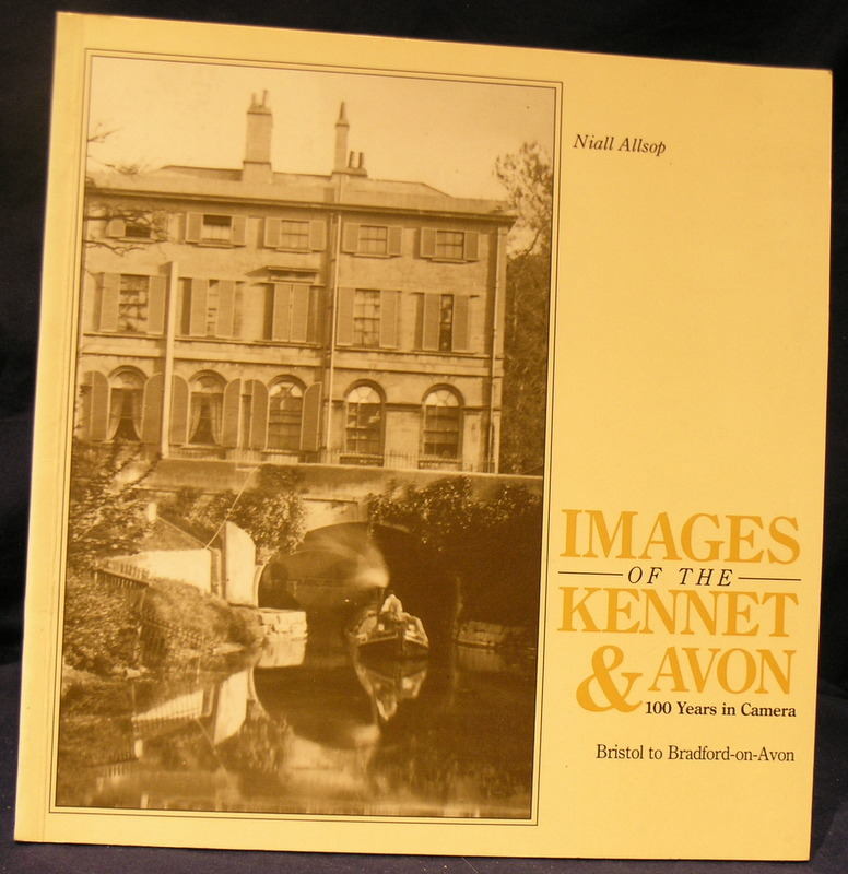Image for Images of the Kennet & Avon: 100 years in camera, Bristol to Bradford-on-Avon