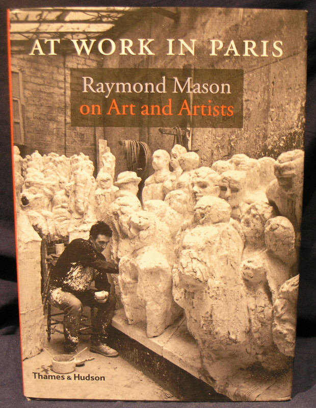 Image for At Work in Paris: Raymond Mason on Art and Artists