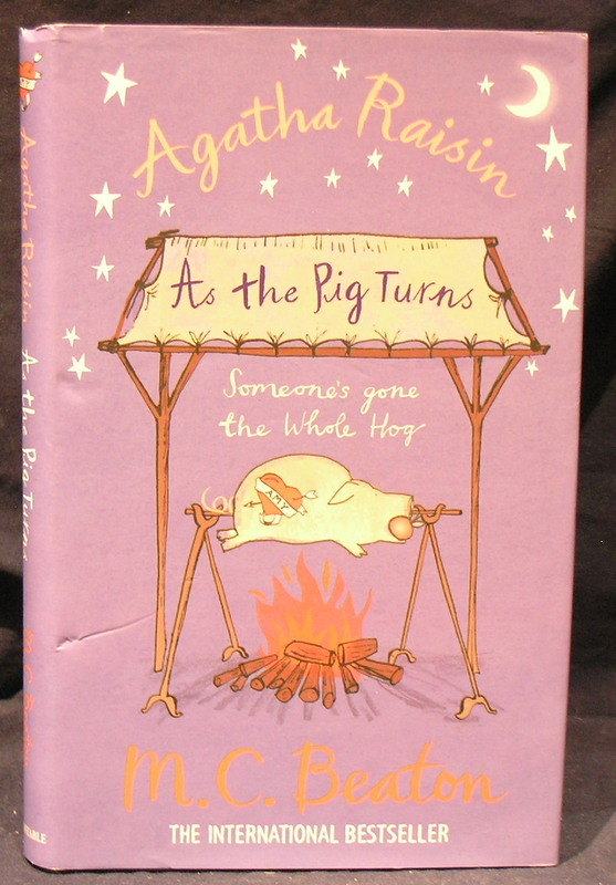 Image for Agatha Raisin ; As the Pig Turns, someone gone the whole hog!