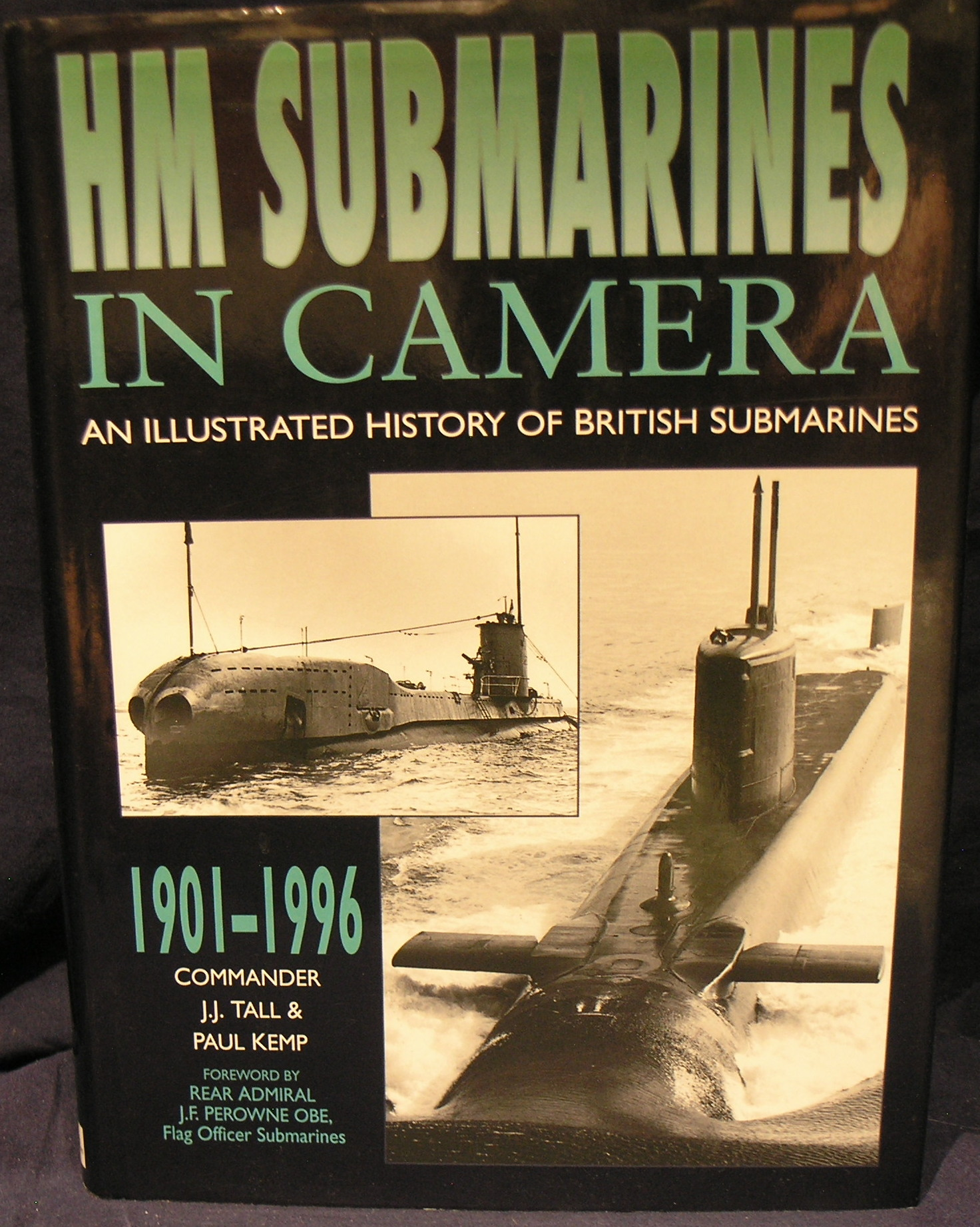 Image for HM Submarines in Camera- An illustrated history of British Submarines 1901-199-