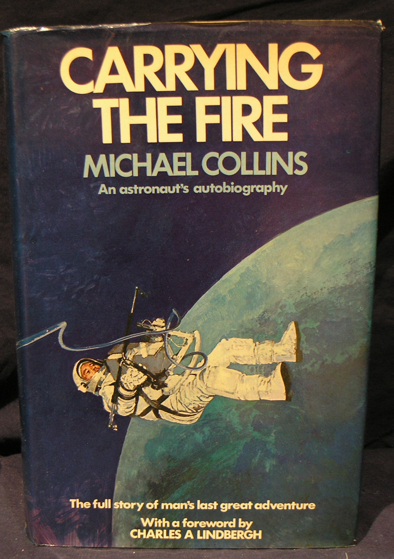 Image for Carrying the Fire: An Astronaut's Autobiography