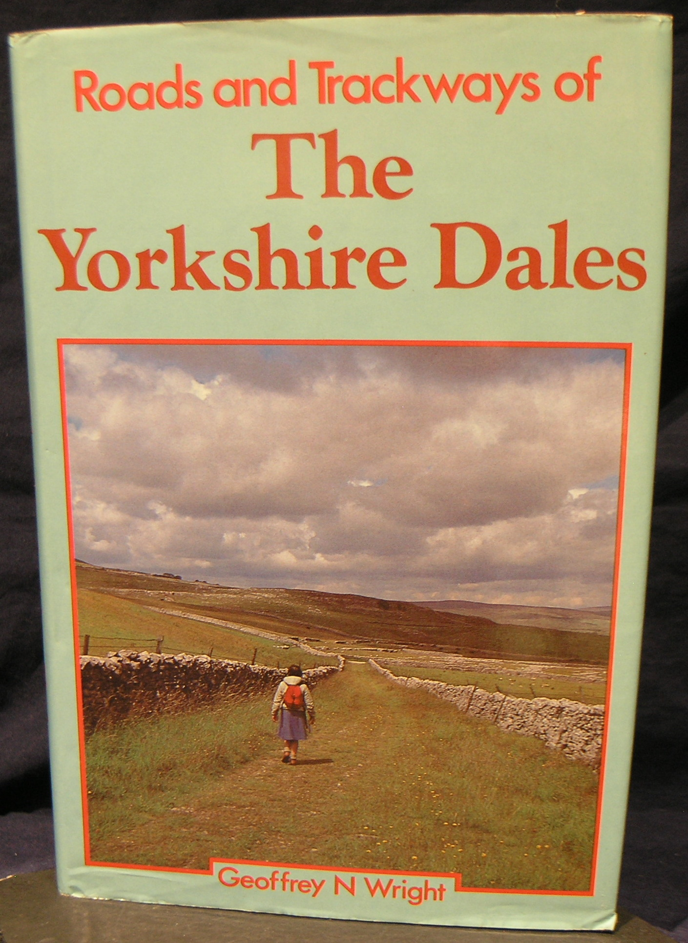 Image for The Yorkshire Dales : Roads and Trackways