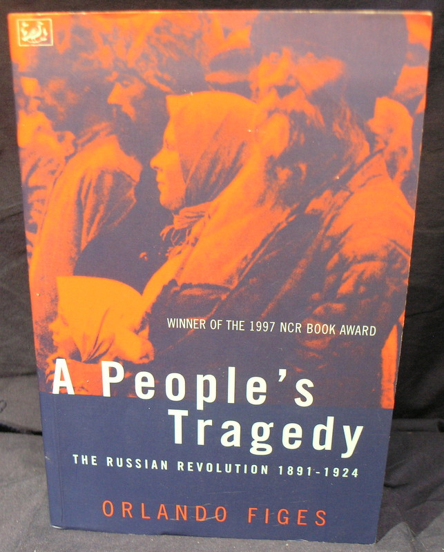 Image for A People's Tragedy : the Russian Revolution 1891-1924