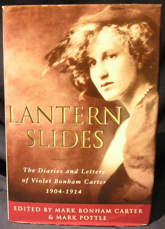 Image for Lantern Slides: The Diaries and Letters of Violet Bonham Carter 1904-1914