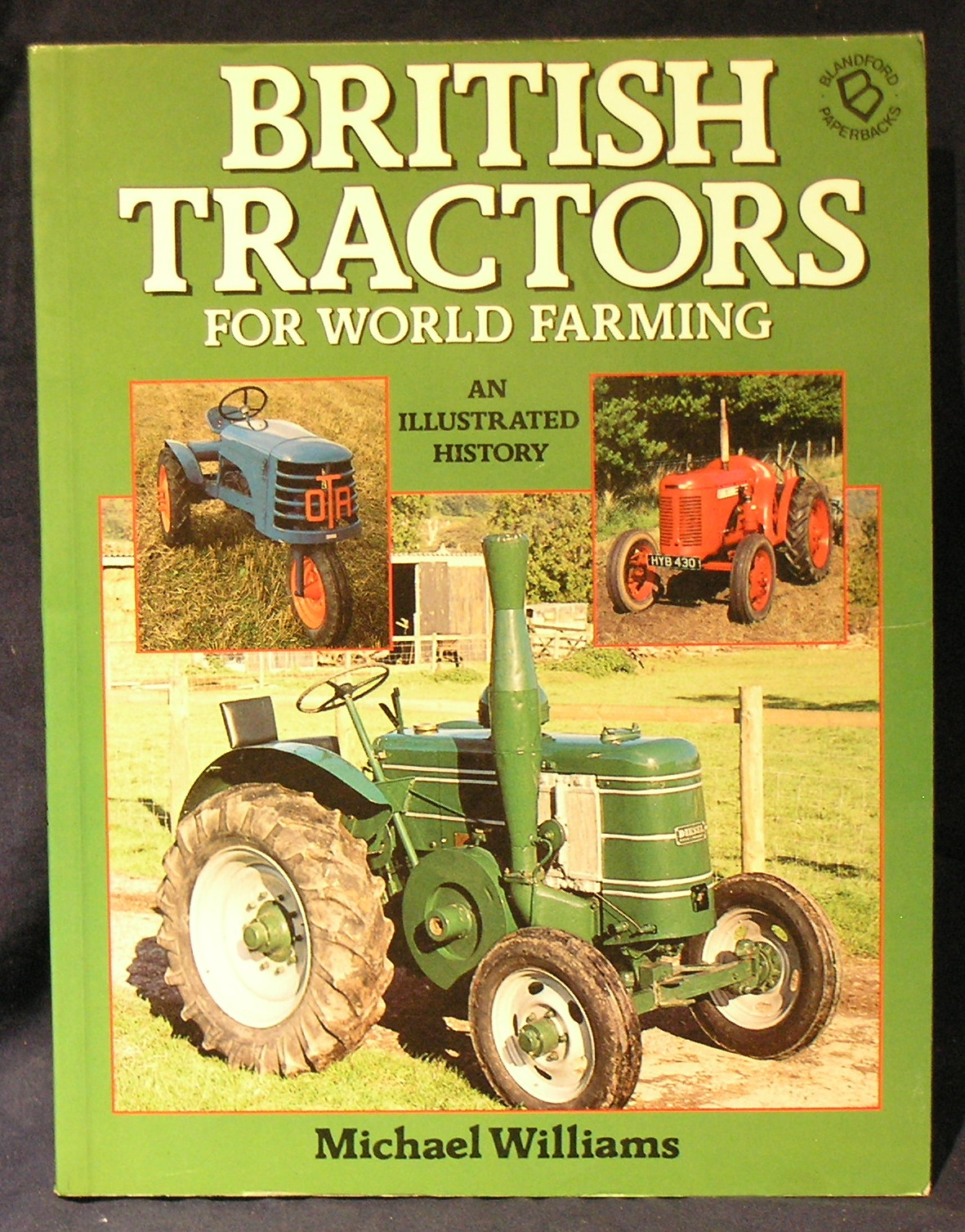 Image for British Tractors for World Farming: Illustrated History