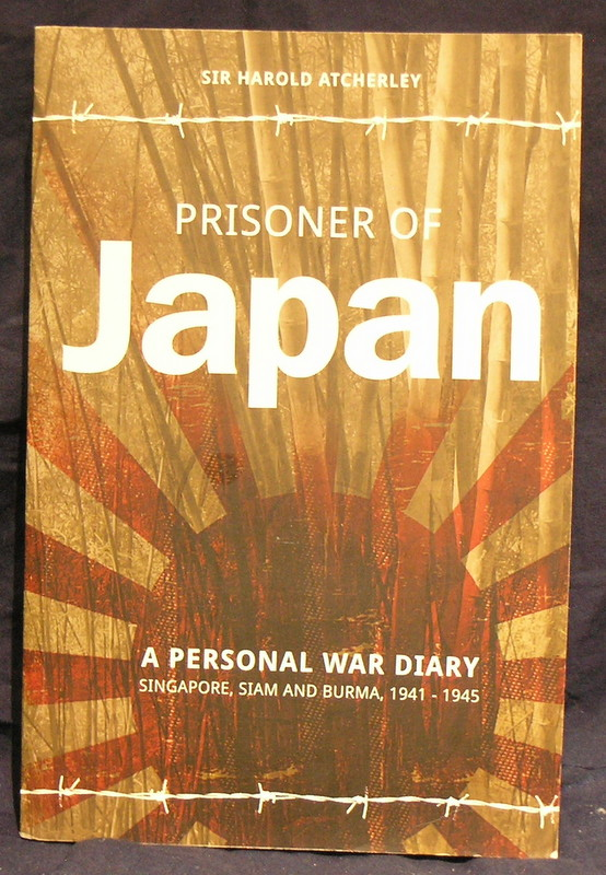 Image for Prisoner of Japan: A Personal War Diary, Singapore, Siam & Burma 1941-1945