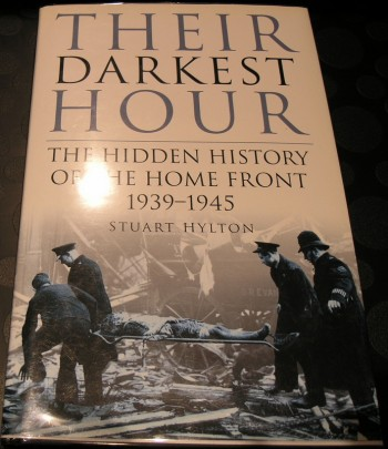 Image for Their Darkest Hour: The Hidden History of the Home Front 1939-1945