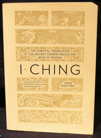 Image for I Ching: The Essential Translation of the Ancient Chinese Oracle and Book of Wisdom (Penguin Classics Deluxe Edition)