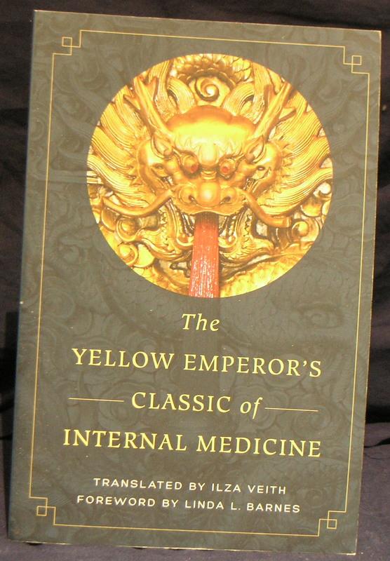 The Yellow Emperor's Classic of Internal Medicine