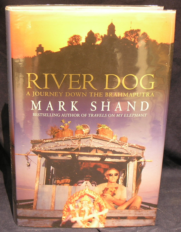 Image for River Dog: A Journey Down the Brahmaputra
