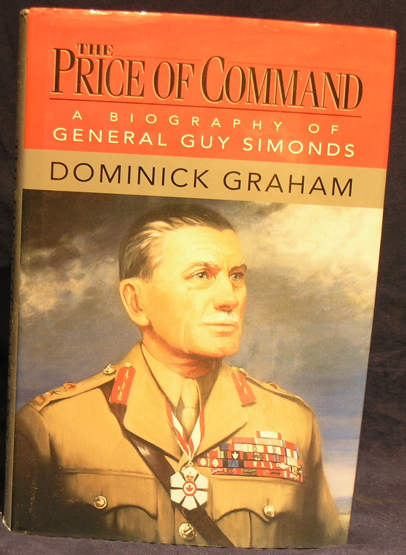 Image for The Price of Command: A Biography of General Guy Simonds