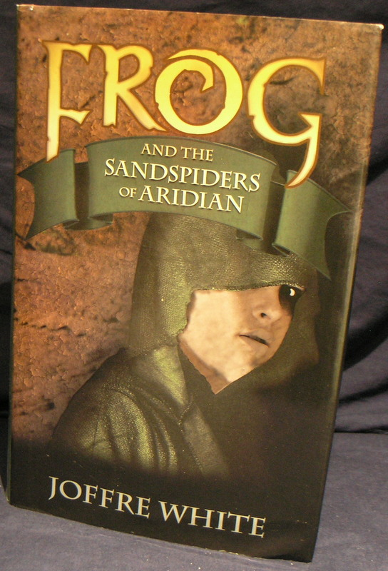 Image for Frog and the Sandspiders of Aridian.