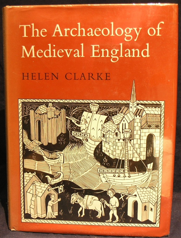 The Archaeology of Medieval England