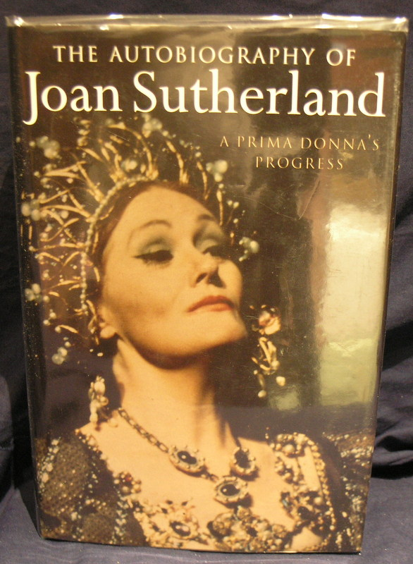A prima donna's progress: the autobiography of Joan Sutherland