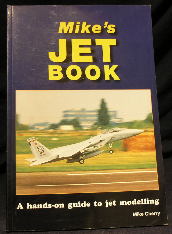 Image for Mike's Jet Book: A Hands-on Guide to Jet Modelling
