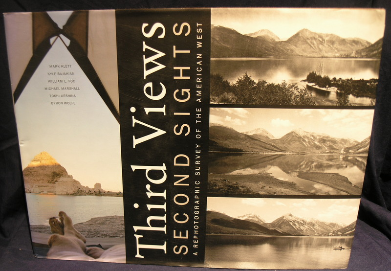 Image for Third Views, Second Sights: A Rephotographic Survey of the American West