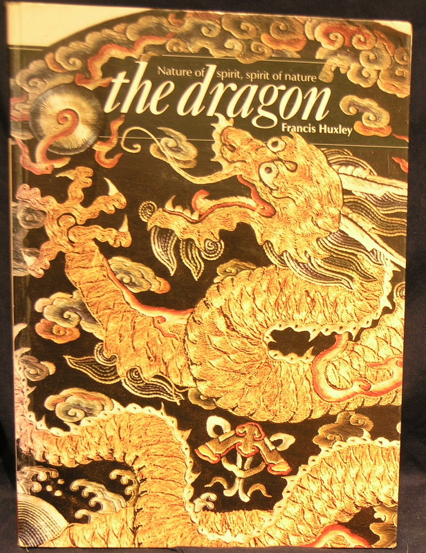 Image for The Dragon: Nature of Spirit, Spirit of Nature (Art & Imagination)