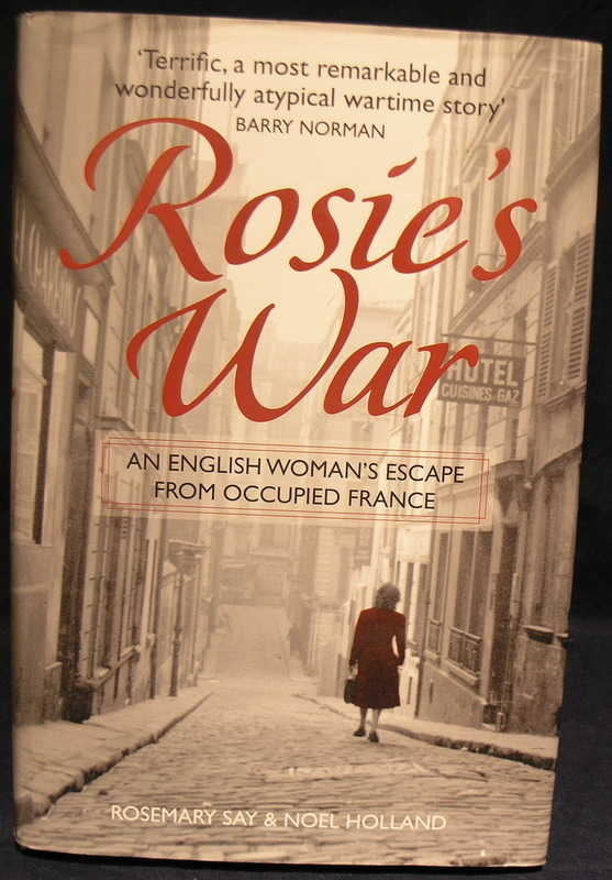 Image for Rosie's War: An Englishwoman's Escape From Occupied France