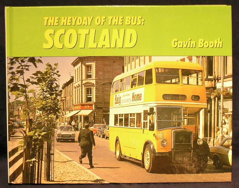 The Heyday of the Bus: Scotland