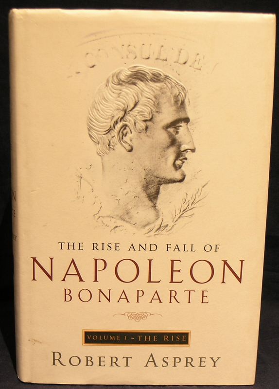 Image for The Rise and Fall of Napoleon: The Rise. Vol 1