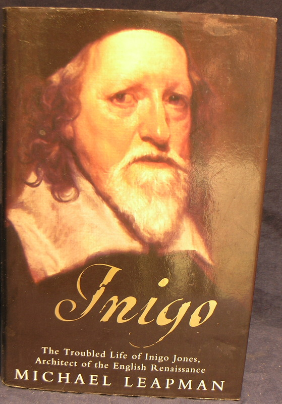 Image for Inigo: The Troubled Life of Inigo Jones, Architect of the English Renaissance