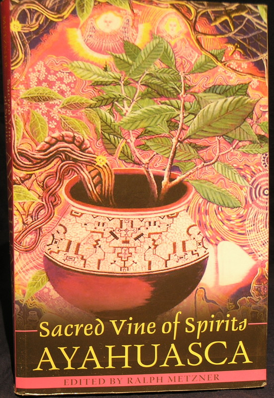 Image for Sacred Vine of Spirits: Ayahuasca