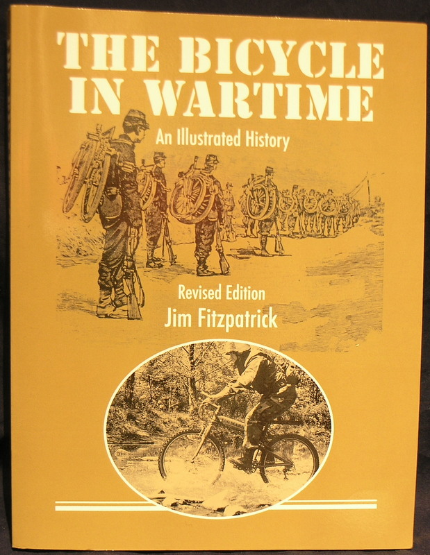 The Bicycle in Wartime: An Illustrated History (Revised Edition)