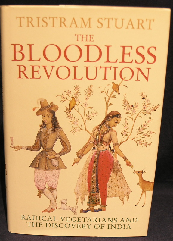 Image for The Bloodless Revolution: Radical Vegetarians and the Discovery of India