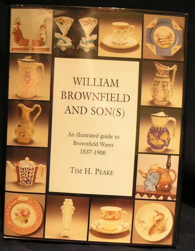 Image for William Brownfield and Son(s): Illustrated Guide to Brownfield Wares, 1837-1900