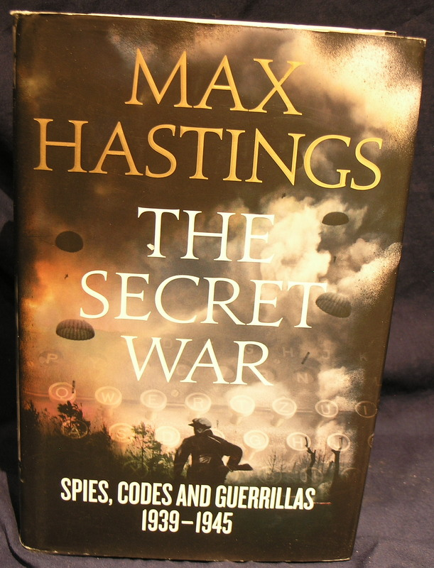 Image for The Secret War: Spies, Codes and Guerrillas 1939-1945