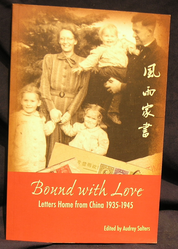 Bound with Love: Letters Home from China 1935-1945