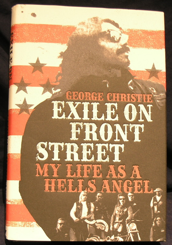 Image for Exile on Front Street: My Life as a Hells Angel