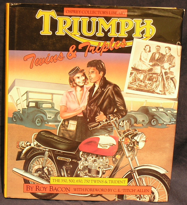 Image for Triumph Twins and Triples The 350, 500, 650, 750 Twins and Trident.