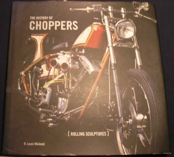 Image for The History of Choppers: Rollings Sculptures