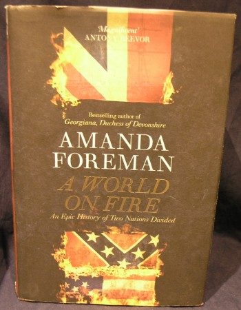 Image for A World on Fire: The Epic History of the British in the American Civil War.