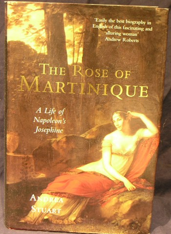 Image for The Rose of Martinique: A Life of Napoleon's Josephine