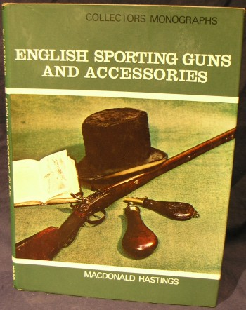 Image for English Sporting Guns and Accessories (Collectors Monographs)