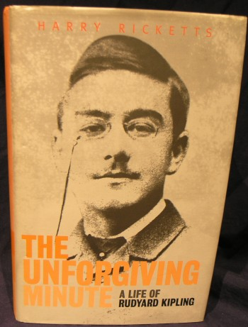 Image for The Unforgiving Minute: Life of Rudyard Kipling