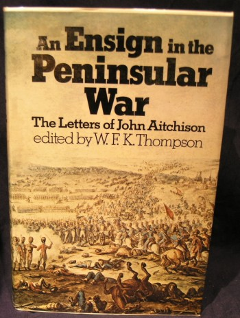 Image for Ensign in the Peninsular War: Letters of John Aitchison