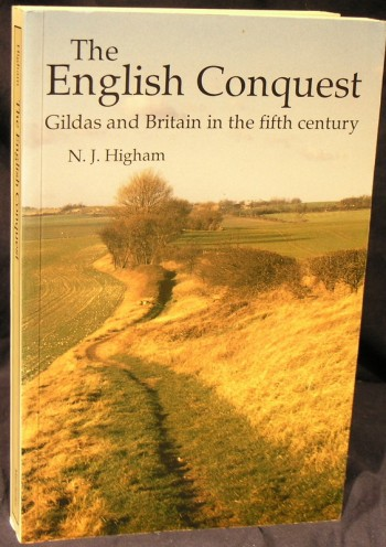 Image for The English Conquest: Gildas and Britain in the Fifth Century