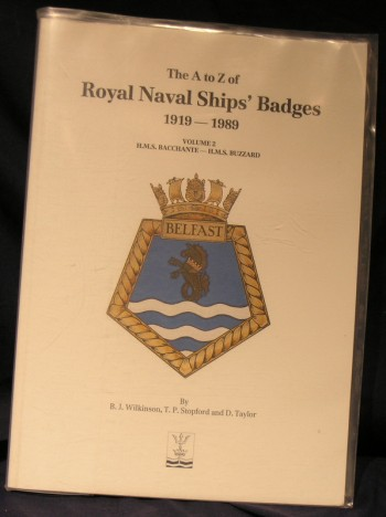 Image for A to Z of Royal Naval ships Badges 1919-1989 Volume 2 - HMS Bacchante - HMS Buzzard