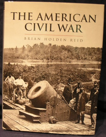 Image for The American Civil War, And the War's of the Industrial Revolution