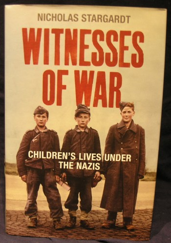 Image for Witnesses Of War: Children's Lives Under the Nazis