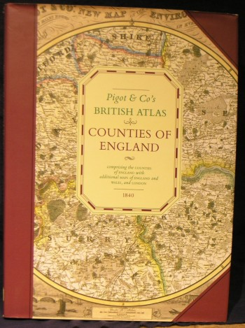 Image for Pigot & Co's British Atlas: Countries of England, Comprising the Counties of England with Additional Maps of England and Wales, and London