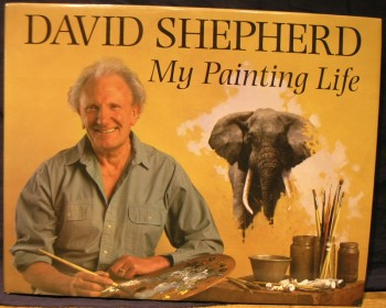 Image for David Shepherd: My Painting Life