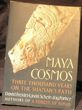 Image for Maya Cosmos ; Three Thousand Years of the Shaman's Path